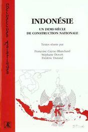 Indonesie Un Demi-Siecle De Construction Nationale - Intérieur - Format classique