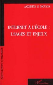 Internet A L'Ecole ; Usages Et Enjeux - Intérieur - Format classique