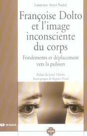 Francoise Dolto Et L'Image Inconsciente Du Corps - Intérieur - Format classique