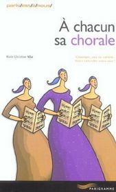 A chacun sa chorale - Intérieur - Format classique