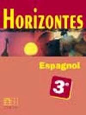 Horizontes, Espagnol 3e - Couverture - Format classique