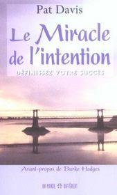 Le Miracle De L'Intention ; Definissez Votre Succes - Intérieur - Format classique
