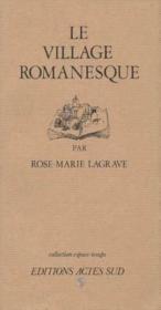 Le Village Romanesque - Collection Espace-Temps - Couverture - Format classique