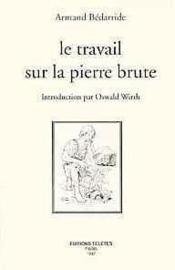 Travail Sur La Pierre Brute - Couverture - Format classique