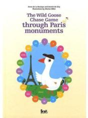 Vente livre :  Le jeu de l'oie des monuments de Paris / the wild goose chase game through Paris monuments  - Marion Billet - Anne De La Boulaye - Annick De Giry