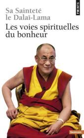 Les Voies Spirituelles Du Bonheur - Couverture - Format classique