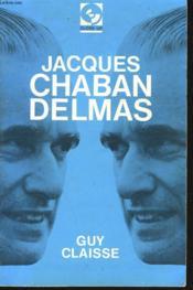 Jacques Chaban-Delmas - Couverture - Format classique