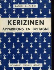 Kerizinen, Appartions En Bretagne - Couverture - Format classique