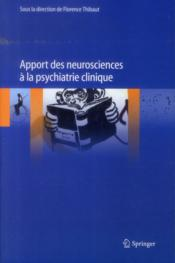 Vente  Apport des neurosciences à la psychiatrie clinique  - Florence Thibaut