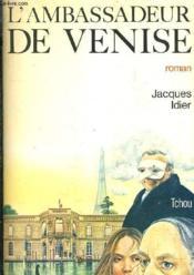 L'Ambassadeur de Venise - Couverture - Format classique