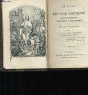 Le Livre De L'Enfance Chretienne - Instruction Religieuses D'Une Mere A Ses Enfants - Couverture - Format classique