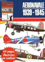 Collection : Les Documents - Aeronavale 1939-1945 - N°11 - Couverture - Format classique
