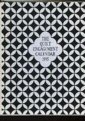 The Quilt Engagement Calendar 1995 - Couverture - Format classique