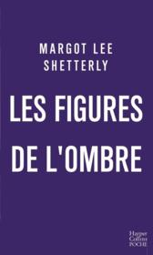 Vente livre :  Les figures de l'ombre  - Margot Lee Shetterly