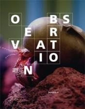 Vente  Observation ; le consortium 1999-2017  - Franck Gautherot - Xavier Douroux - Douroux & Gautherot
