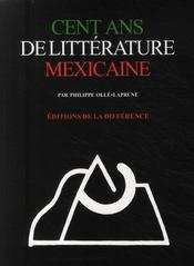Cent ans de littérature mexicaine - Couverture - Format classique