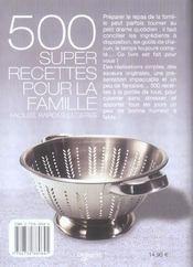 500 Super Recettes Pour La Famille - 4ème de couverture - Format classique
