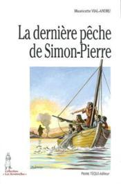La Derniere Peche De Simon Pierre - Couverture - Format classique