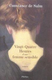Vingt-quatre heures d'une femme sensible - Intérieur - Format classique
