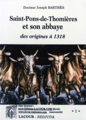 Saint pons de thomieres et son abbaye : des origines a 1318 - Couverture - Format classique