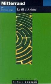Mitterand, le fil d'ariane - Couverture - Format classique