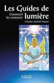 Guides De Lumiere - Comment Les Contacter - Couverture - Format classique