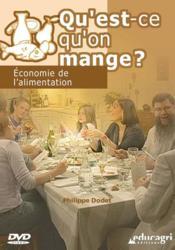 Qu'est qu'on mange ? economie de l'alimentation (dvd) - Couverture - Format classique