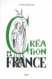 Creation de la France - Couverture - Format classique