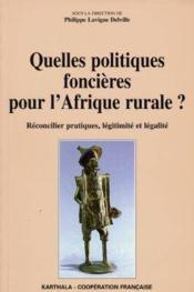 Quelles Politiques Foncieres Pour L'Afrique Rurale ? - Couverture - Format classique