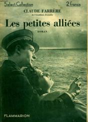 Les Petites Alliees. Collection : Select Collection N° 75. - Couverture - Format classique