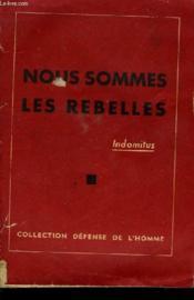 Nous Sommes Les Rebelles - Couverture - Format classique