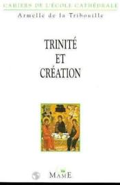 Trinite Et Creation - Couverture - Format classique