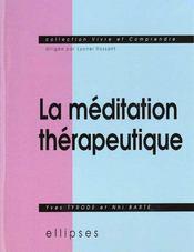 La Meditation Therapeutique - Intérieur - Format classique
