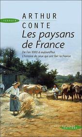 Les paysans de France ; de l'an 1000 à aujourd'hui, histoire de ceux qui ont fait la France - Intérieur - Format classique