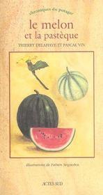 Le Melon Et La Pasteque - Intérieur - Format classique