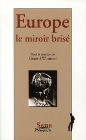 Europe, le miroir brisé - Intérieur - Format classique
