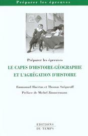 Le CAPES d'histoire-géographie et l'agrégation d'histoire - Intérieur - Format classique