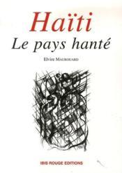 Haïti, le pays hanté - Couverture - Format classique