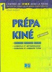 Prepa Kine (Biologie Physique Chimie) 2e Edition - Intérieur - Format classique