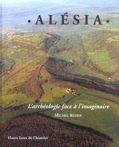 Alesia ; l'archeologie face a l'imaginaire - Intérieur - Format classique
