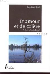 D'amour et de colere – Jean-Louis Bereil – ACHETER OCCASION – 16/08/2010