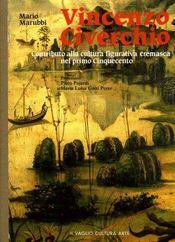 Vincenzo Civerchio: contributo alla cultura figurativa cremasca nel primo Cinquecento. - Intérieur - Format classique