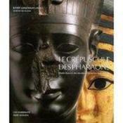 Le crepuscule des pharaons ; chefs-d'oeuvre des dernieres dynasties egyptiennes - Couverture - Format classique
