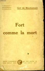 Fort Comme La Mort. - Couverture - Format classique