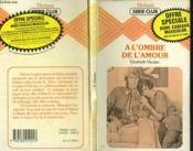 A L'Ombre De L'Amour - Couverture - Format classique