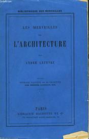 Les Merveilles De L'Architecture - Couverture - Format classique