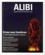 ALIBI N.10 ; crime sans frontières ; l'internationale des voyous...  - Collectif