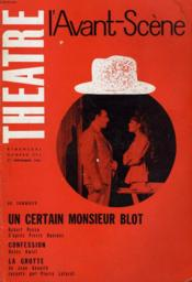 L'AVANT-SCENE - THEATRE N° 252 - UN CERTAIN MONSIEUR BLOT de ROBERT ROCCA d'APRES PIERRE DANINOS - Couverture - Format classique