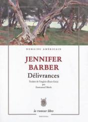 Vente  Délivrances  - Jennifer Barber