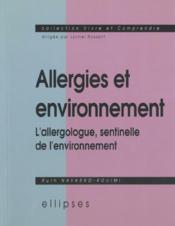 Allergies Et Environnement L'Allergologue Sentinelle De L'Environnement - Couverture - Format classique